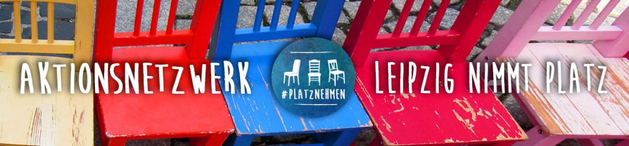 "Aktionsnetzwerk ""Leipzig nimmt Platz"""