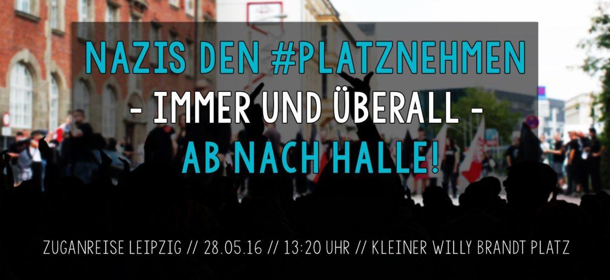 Nazis den #platznehmen – immer und überall – ab nach Halle!