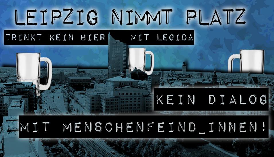 """""""Leipzig nimmt Platz"""" lädt zum offenen Treffen ein und weist Provokationen zurück."""