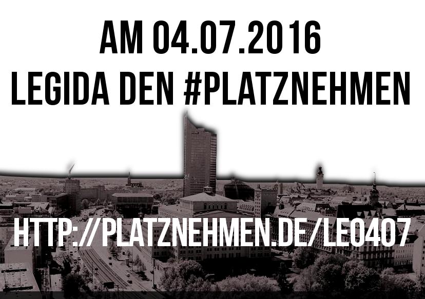 Am 04.07.2016 Legida den #platznehmen