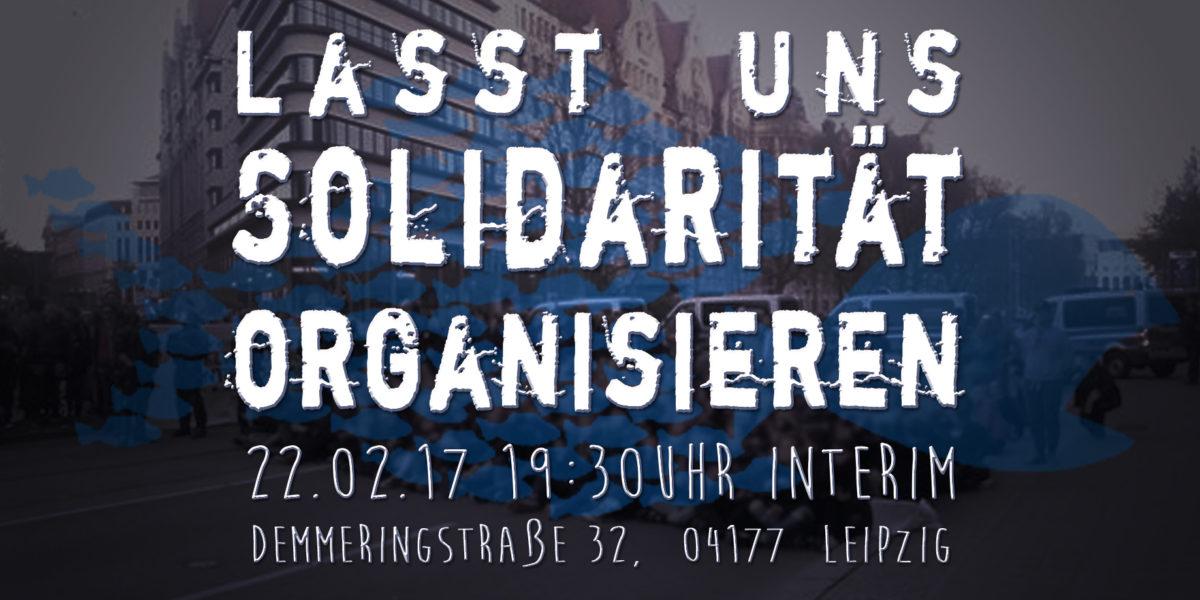 Offenes Solidaritäts-Treffen zu den Repressionen von #LE0205