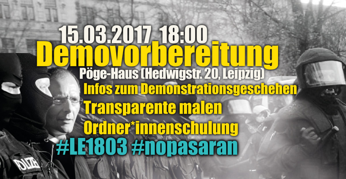 Demovorbereitung – #LE1803 #nopasaran