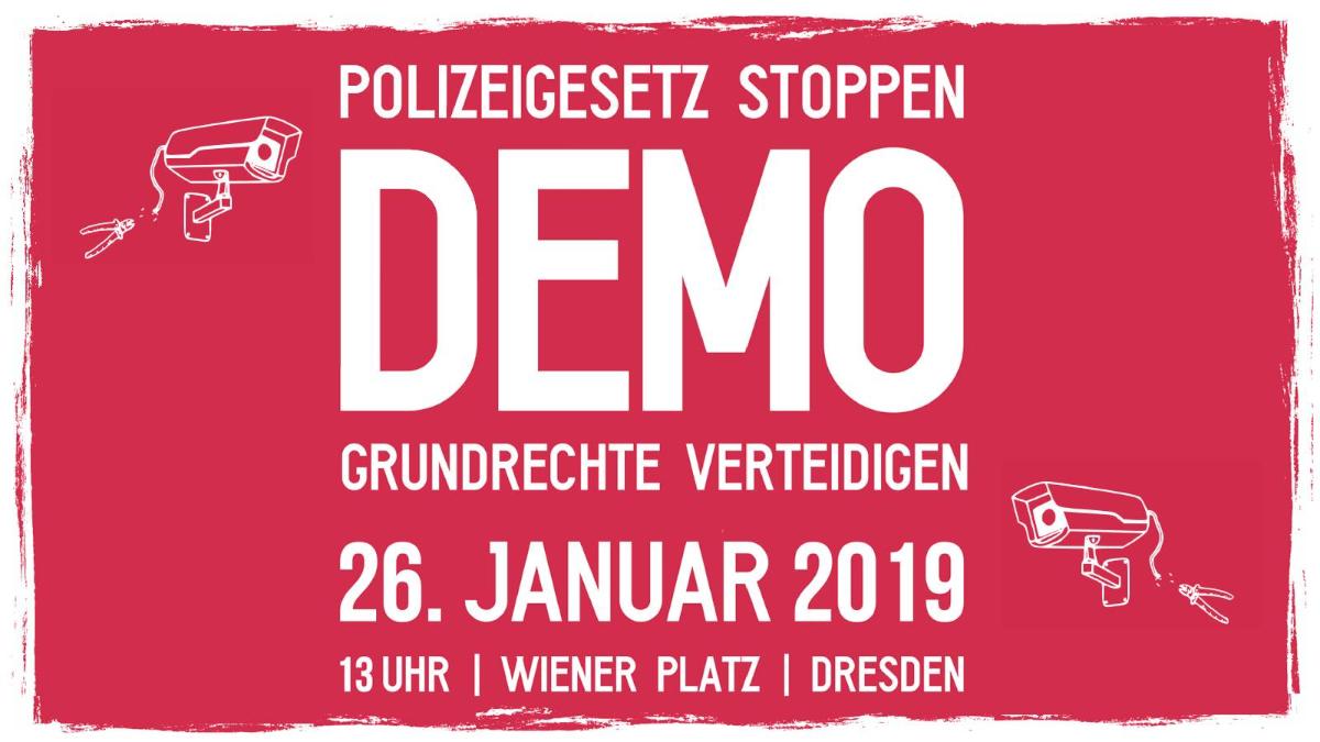 Polizeigesetz Stoppen! DEMO Dresden 26.01.2019