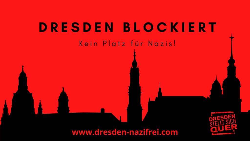 Kein Platz für Nazis – nirgends, auch nicht in Dresden.