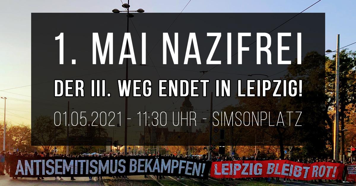 1. Mai nazifrei! Der Dritte Weg endet in Leipzig!
