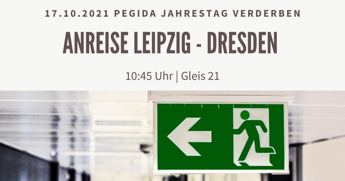 Aufruf zur gemeinsamen Anreise nach Dresden. Rassist:innen den Ausgang zeigen.
